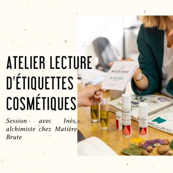 Atelier lecture d'étiquettes cosmétiques -  8 mars 18 h 30